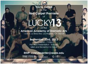 Lucky 13 Premiere Invite